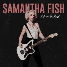Samantha Fish - Kill Or be Killed (CD)