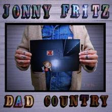 "Jonny Fritz - Dad Country (12"" VINYL LP)"