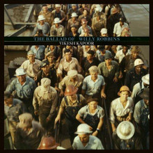"Vikesh Kapoor - Ballad Of Willy Robbins (12"" VINYL LP)"