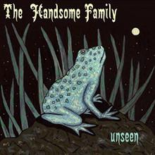 The Handsome Family - Unseen (VINYL LP)