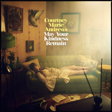 "Courtney Marie Andrews - May Your Kindness Remain (12"" VINYL LP)"