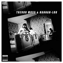 Trevor Moss & And Hannah-Lou - Trevor Moss & Hannah-Lou (CD)