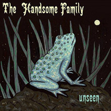 The Handsome Family - Unseen (CD)