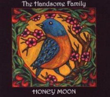The Handsome Family - Honey Moon (CD)