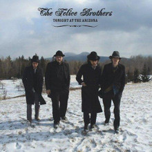 The Felice Brothers - Tonight At The Arizona (CD)