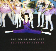 The Felice Brothers - Celebration, Florida (CD)