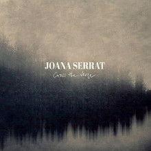 Joana Serrat - Cross The Verge (CD)