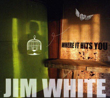 Jim White - Where It Hits You (CD)