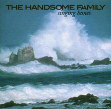 Handsome Family - Singing Bones (CD)