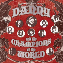 Danny & And The Champions Of The World - self titled debut CD