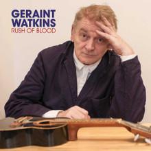 Geraint Watkins - Rush Of Blood (CD)