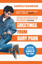 Greetings from Bury Park - Inspiration for the film 'Blinded by the Light' (BOOK SIGNED BY THE AUTHOR) Sarfraz Manzoor