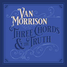 "Van Morrison - Three Chords and the Truth (2 x 12"" VINYL LP)"