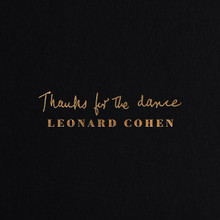 Leonard Cohen - Thanks For The Dance (CD)