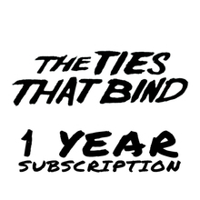 The Ties That Bind - Fan Club Membership 1 Year - Valid Until 31/12/20