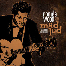 Ronnie Wood with His Wild Five - Mad Lad: A Live Tribute to Chuck Berry (DELUXE CD, VINYL SET)