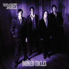 The Sadies - Darker Circles (CD)