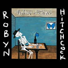 Robyn Hitchcock - The Man Upstairs (CD)