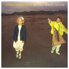 Aoife O'Donovan - In The Magic Hour (CD)