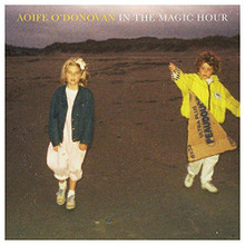 Aoife O'Donovan - In The Magic Hour (VINYL LP)