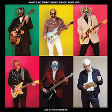 Los Straitjackets - What's So Funny About Peace Love And Los Stra (VINYL LP)