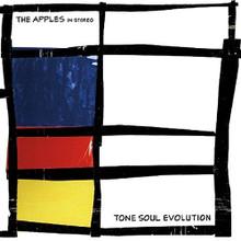 The Apples In Stereo - Tone Soul Evolution (VINYL LP)