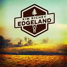 Kim Richey - Edgeland (VINYL LP)