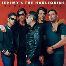 Jeremy & The Harlequins - Remember This (CD ALBUM)