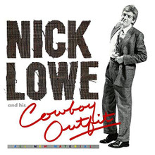 Nick Lowe - Nick Lowe And His Cowboy Outfit (CD)