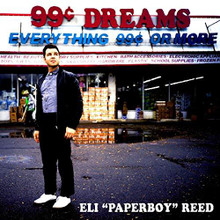 "Eli ""Paperboy"" Reed - 99 Cent Dreams (CD)"