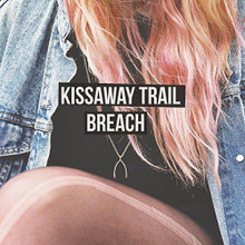 The Kissaway Trail - Breach (CD)