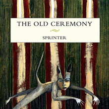The Old Ceremony - Sprinter (CD)