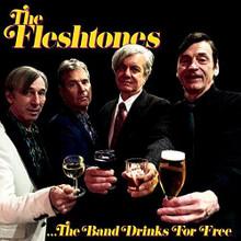The Fleshtones - The Band Drinks For Free (CD)