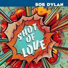 Bob Dylan - Shot Of Love (CD)