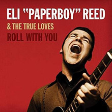 Eli Paperboy Reed - Roll With You - Deluxe (2CD)