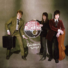 Daddy Long Legs - Lowdown Ways (CD)