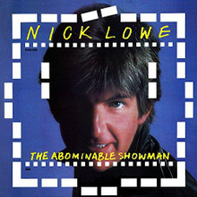 "Nick Lowe - The Abominable Showman (VINYL LP+7"")"