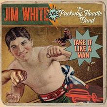 Jim White Vs. The Packway Hand - Take It Like A Man (VINYL LP)