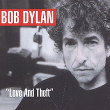 Bob Dylan - Love and & Theft - 2004 - Original recording reissued (CD)