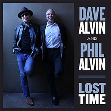 Dave Alvin And Phil Alvin - Lost Time (VINYL LP)