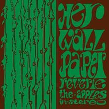 The Apples In Stereo - Her Wallpaper Reverie (VINYL LP)