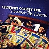 Chatham County Line - Sharing The Covers (VINYL LP)