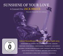 Sunshine Of Your Love - A Concert For Jack Bruce (2CD DVD)