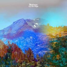 """Vetiver - Up On High (12"""" VINYL LP)"""