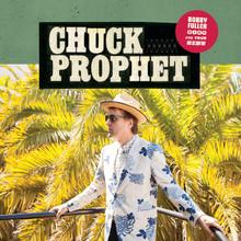 """Chuck Prophet - Bobby Fuller Died For Your Sins (12"""" VINYL LP)"""