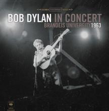 "Bob Dylan - In Concert: Brandeis University 1963 (12"" VINYL LP)"
