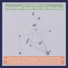 "From Here - English Folk Field Recordings (12"" VINYL LP)"