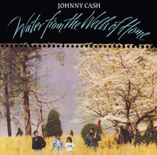 Johnny Cash - Water From The Wells Of Home (VINYL LP)