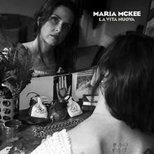 Maria Mckee - La Vita Nuova (WHITE 2 VINYL LP)
