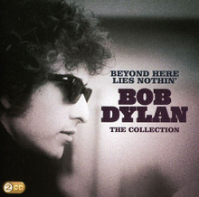Bob Dylan - Beyond Here Lies Nothin' (2CD)